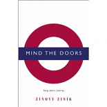 Mind the doors : long short stories